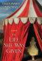 Cover Image: The Life She Was Given