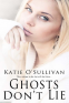 Cover Image: Ghosts Don't Lie