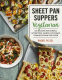 Cover Image: Sheet Pan Suppers Meatless