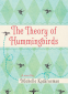 Cover Image: The Theory of Hummingbirds