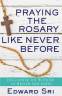Cover Image: Praying the Rosary Like Never Before