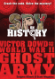 Cover Image: Spy on History: Victor Dowd and the World War II Ghost Army