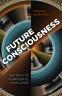 Cover Image: Future Consciousness