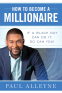 Cover Image: How To Become A Millionaire