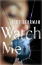 Cover Image: Watch Me