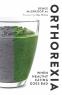 Cover Image: Orthorexia