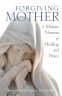 Cover Image: Forgiving Mother