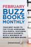 Cover Image: February 2018 Buzz Books Monthly