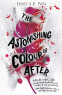 Cover Image: The Astonishing Colour of After