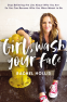 Cover Image: Girl, Wash Your Face