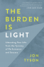 Cover Image: The Burden Is Light