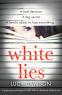 Cover Image: White Lies