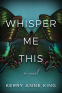 Cover Image: Whisper Me This