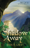 Cover Image: A Shadow Away