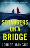 Cover Image: Strangers on a Bridge