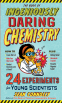Cover Image: The Book of Ingeniously Daring Chemistry