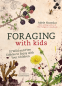 Cover Image: Foraging with Kids