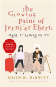 Cover Image: The Growing Pains of Jennifer Ebert, Aged 19 Going on 91