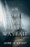 Cover Image: The Curse of Misty Wayfair