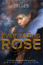 Cover Image: The Everlasting Rose (The Belles series, Book 2)