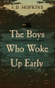 Cover Image: The Boys Who Woke Up Early