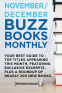 Cover Image: November/December 2018 Buzz Books Monthly