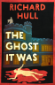 Cover Image: The Ghost It Was