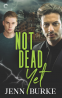 Cover Image: Not Dead Yet