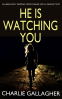 Cover Image: HE IS WATCHING YOU