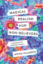 Cover Image: Magical Realism for Non-Believers