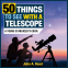 Cover Image: 50 Things to See with a Telescope