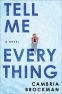 Cover Image: Tell Me Everything