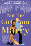 Cover Image: Not the Girl You Marry