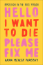 Cover Image: Hello I Want to Die Please Fix Me