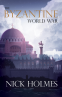 Cover Image: The Byzantine World War