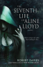 Cover Image: The Seventh Life of Aline Lloyd