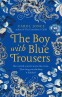 Cover Image: The Boy with Blue Trousers