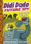 Cover Image: Didi Dodo, Future Spy: Robo-Dodo Rumble (Didi Dodo, Future Spy #2)