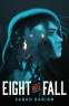 Cover Image: Eight Will Fall