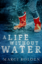Cover Image: A Life WIthout Water
