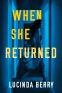 Cover Image: When She Returned