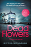 Cover Image: Dead Flowers
