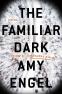 Cover Image: The Familiar Dark