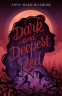 Cover Image: Dark and Deepest Red