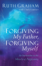 Cover Image: Forgiving My Father, Forgiving Myself