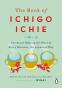 Cover Image: The Book of Ichigo Ichie