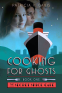 Cover Image: Cooking for Ghosts