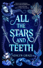 Cover Image: All the Stars and Teeth