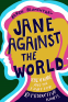 Cover Image: Jane Against the World