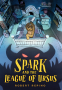 Cover Image: Spark and the League of Ursus